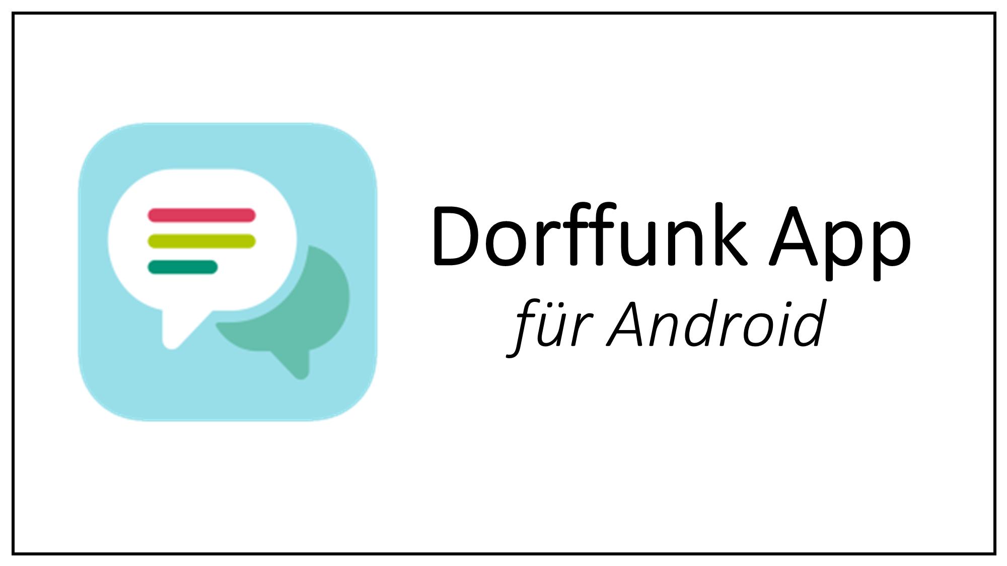 Dorffunk App für Android